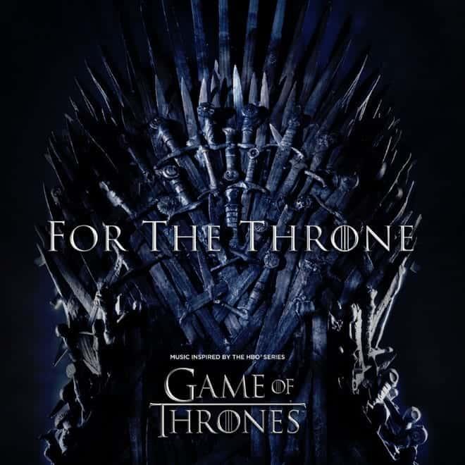 "Columbia Records e HBO lançam ""For The Throne"", álbum inspirado na série Game Of Thrones"