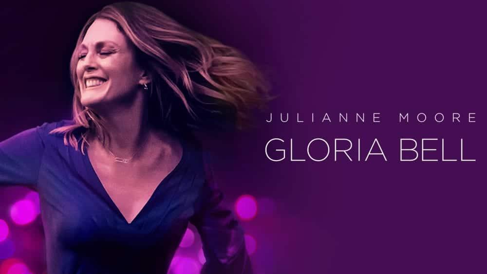 GLORIA BELL com Julianne Moore, filme aclamado pela crítica chega em versão digital