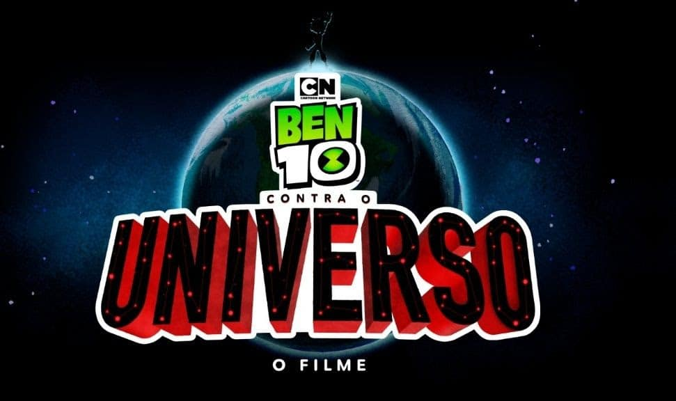 Ben 10 contra o Universo: O Filme estreia em 10 de outubro no Cartoon Network